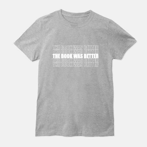 gray book was better t-shirt